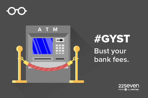 GY$T - Bust your bank fees.