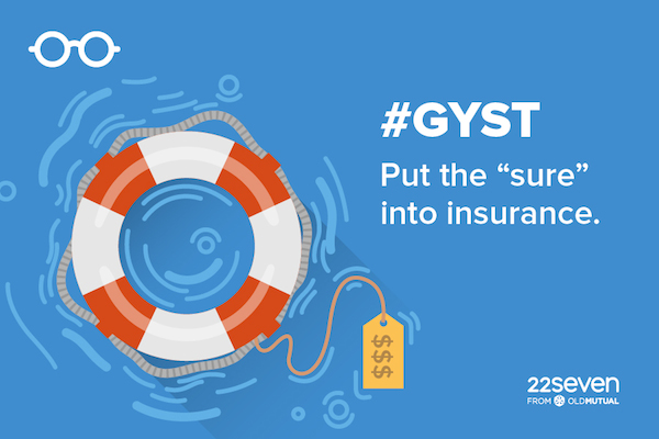 """GY$T Put the """"sure"""" into insurance."""