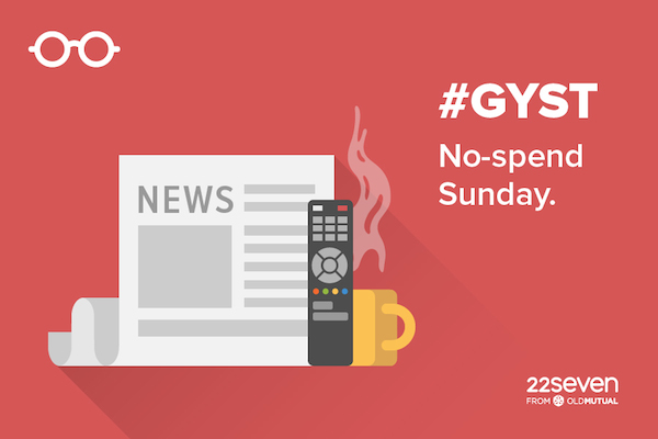 GY$T No-spend Sunday.