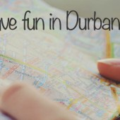 Things to do in Durban - 22seven Blog